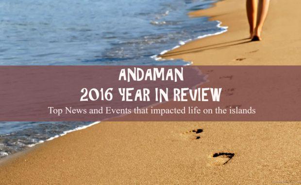 2016 year review andaman